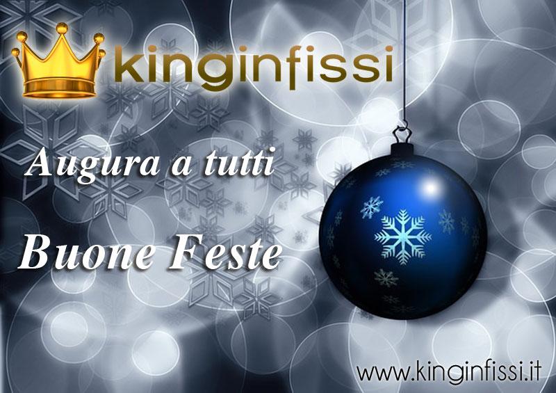 Buone Feste King Infissi